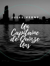 Cover Un Capitaine de Quinze Ans