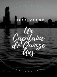 Cover Un Capitaine de Quinze Ans