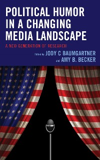 Cover Political Humor in a Changing Media Landscape