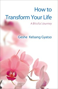 Cover How to Transform Your Life