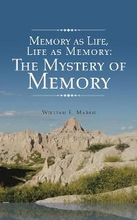 Cover Memory as Life, Life as Memory