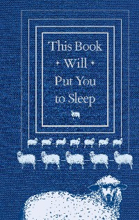 Cover This Book Will Put You to Sleep