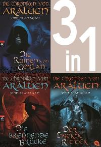 Cover Die Chroniken von Araluen 1-3:  - Die Ruinen von Gorlan / Die brennende Brücke / Der eiserne Ritter (3in1-Bundle)