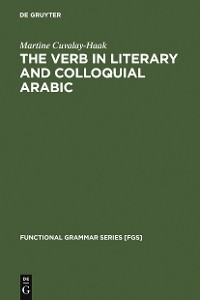 Cover The Verb in Literary and Colloquial Arabic