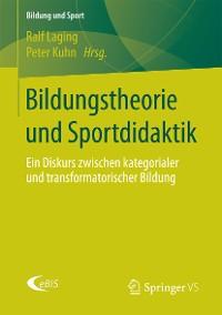 Cover Bildungstheorie und Sportdidaktik