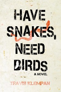 Cover Have Snakes, Need Birds