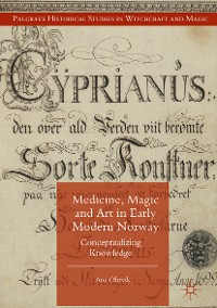 Cover Medicine, Magic and Art in Early Modern Norway