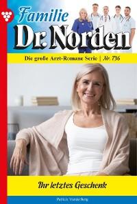 Cover Familie Dr. Norden 736 – Arztroman