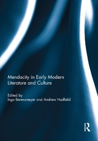 Cover Mendacity in Early Modern Literature and Culture
