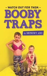 Cover Watch Out for Them Booby Traps