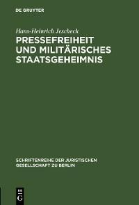 Cover Pressefreiheit und militärisches Staatsgeheimnis