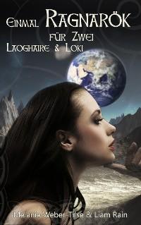 Cover Einmal Ragnarök für Zwei: Laoghaire & Loki