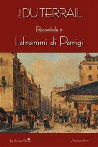 Cover I drammi di Parigi. Rocambole vol. 2