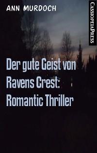 Cover Der gute Geist von Ravens Crest: Romantic Thriller