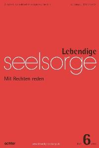 Cover Lebendige Seelsorge 6/2018