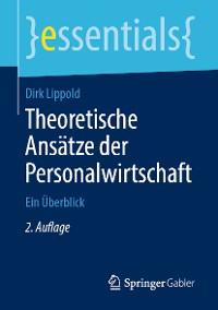 Cover Theoretische Ansätze der Personalwirtschaft