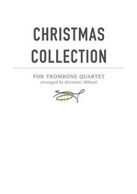 Cover Giovanni Abbiati Christmas Collection for Trombone Quartet