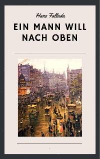 Cover Hans Fallada: Ein Mann will nach oben
