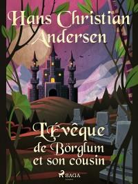 Cover L'Eveque de Borglum et son cousin