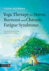 Cover Yoga Therapy for Stress, Burnout and Chronic Fatigue Syndrome