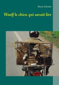 Cover Woolf le chien qui savait lire