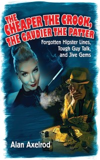 Cover Cheaper the Crook, the Gaudier the Patter