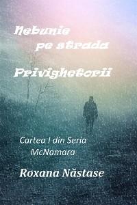 Cover Nebunie pe strada Privighetorii (Seria McNamara, #1)