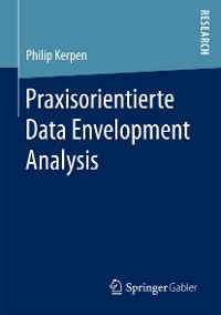 Cover Praxisorientierte Data Envelopment Analysis