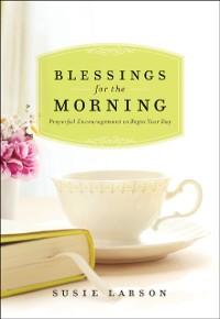 Cover Blessings for the Morning