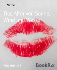 Cover Das Alter von Sonne, Wind und Wasser