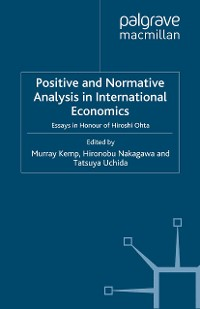 Cover Positive and Normative Analysis in International Economics