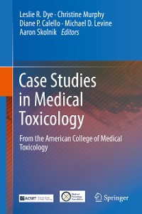 Cover Case Studies in Medical Toxicology