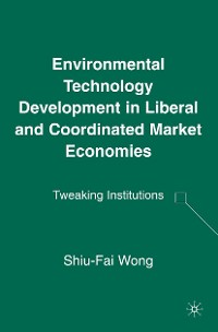 Cover Environmental Technology Development in Liberal and Coordinated Market Economies