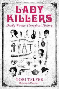 Cover Lady Killers - Deadly Women Throughout History