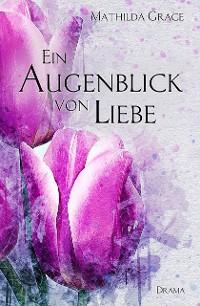 Cover Ein Augenblick von Liebe