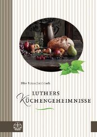 Cover Luthers Küchengeheimnisse