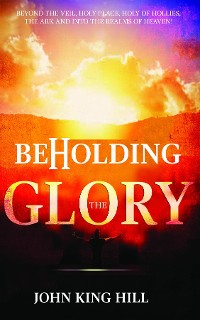 Cover BEHOLDING THE GLORY
