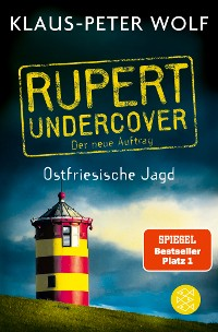 Cover Rupert undercover - Ostfriesische Jagd