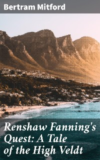 Cover Renshaw Fanning's Quest: A Tale of the High Veldt