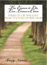 Cover The Essence of Life, Love Letters to Christ