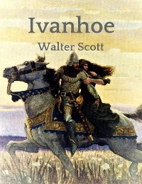 Cover Walter Scott: Ivanhoe
