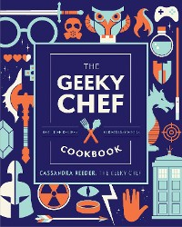 Cover The Geeky Chef Cookbook