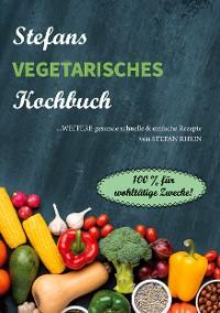 Cover Stefans vegetarisches Kochbuch