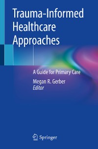 Cover Trauma-Informed Healthcare Approaches