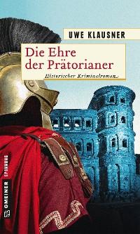 Cover Die Ehre der Prätorianer