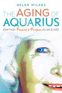 Cover The Aging of Aquarius