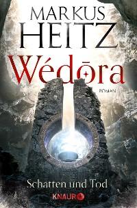 Cover Wédora - Schatten und Tod