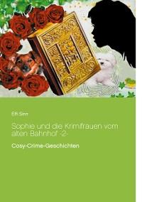 Cover Sophie und die Krimifrauen vom alten Bahnhof -2-