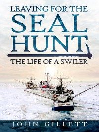 Cover Leaving for the Seal Hunt