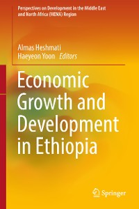 Cover Economic Growth and Development in Ethiopia